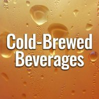cold-brewed beverages